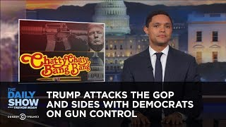 Trump Attacks the GOP and Sides with Democrats on Gun Control: The Daily Show
