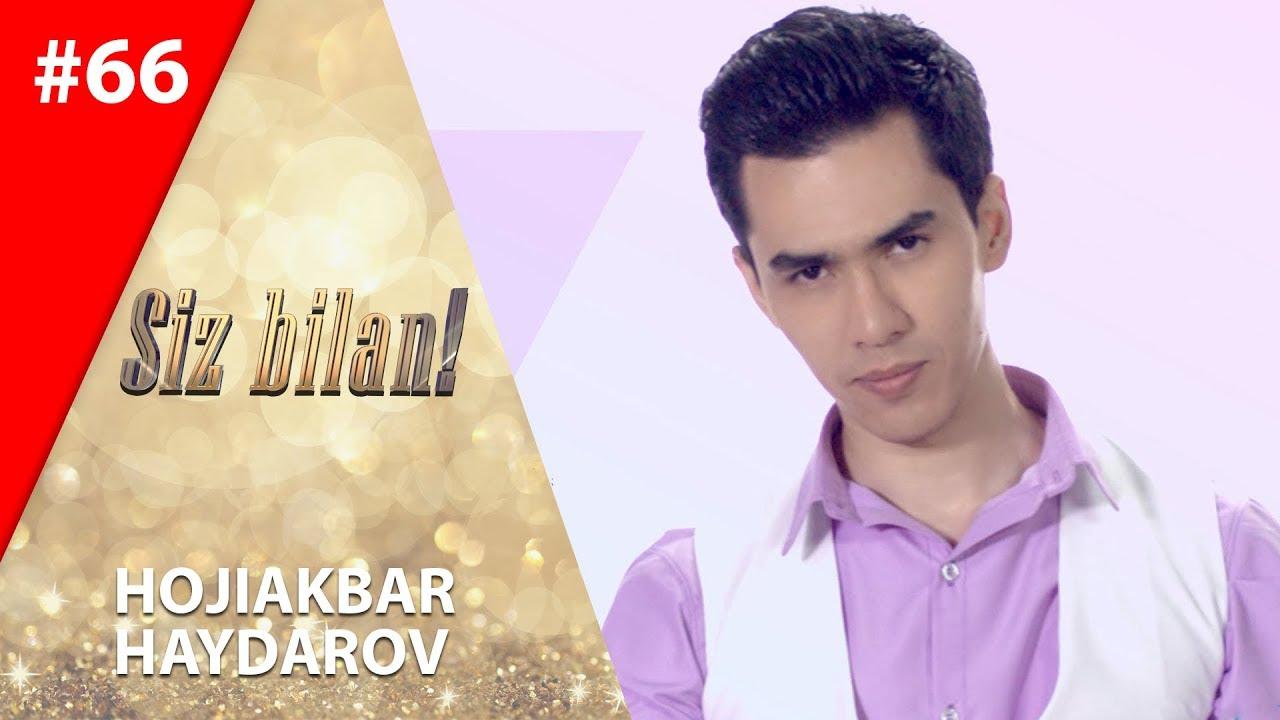 Siz bilan 66-son Hojiakbar Haydarov