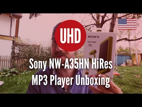 Sony NW-A35HN HiRes MP3 Player Unboxing