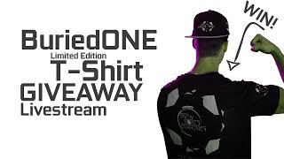BuriedONE T-Shirt GIVEAWAY Livestream - BuriedONE Store Announcement