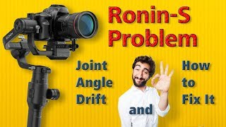 Ronin-S Problem: Joint Angle Drift and How to Fix It