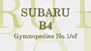 SUBARU LEGACY B4 CM Image Song Gymnopedies No.1/ef
