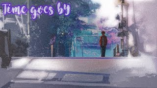 Music : Time Goes By Artist : Cliff Edge ft. Jya Me ▻ DISCLAIMER: C...