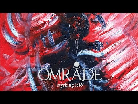 "OMRÅDE ""Styrking Leið"" (OFFICIAL VIDEO)"