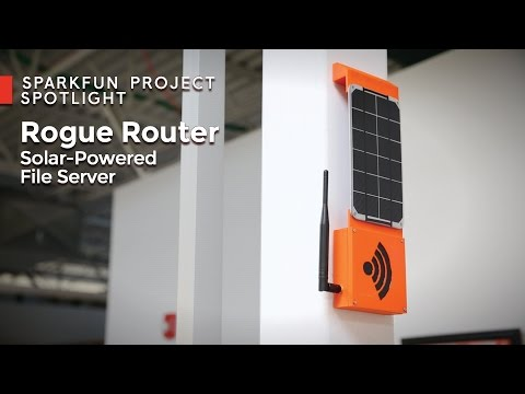 SparkFun Rogue Router - Solar Powered File Server