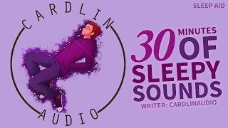 ASMR Voice: Sleep Aid - 30 minutes of Sleepy Sounds [M4A] [Breathing sounds] [Sleep mumbles]