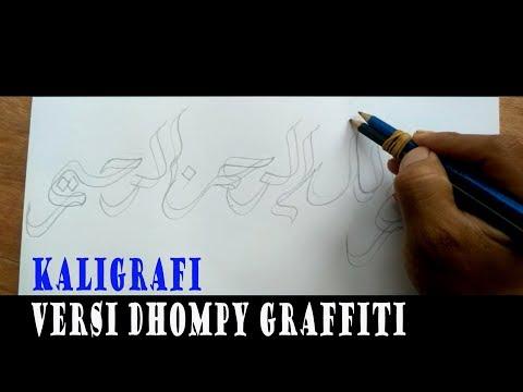 Cara Membuat Kaligrafi Versi Dhompy Graffiti