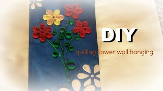 PAPER CRAFT: How To Make Paper Quilling Flower Wall Hanging-Easy & Simple WALL ART DIY