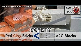AAC Blocks Quality,benefits and advantages VS Red clay bricks