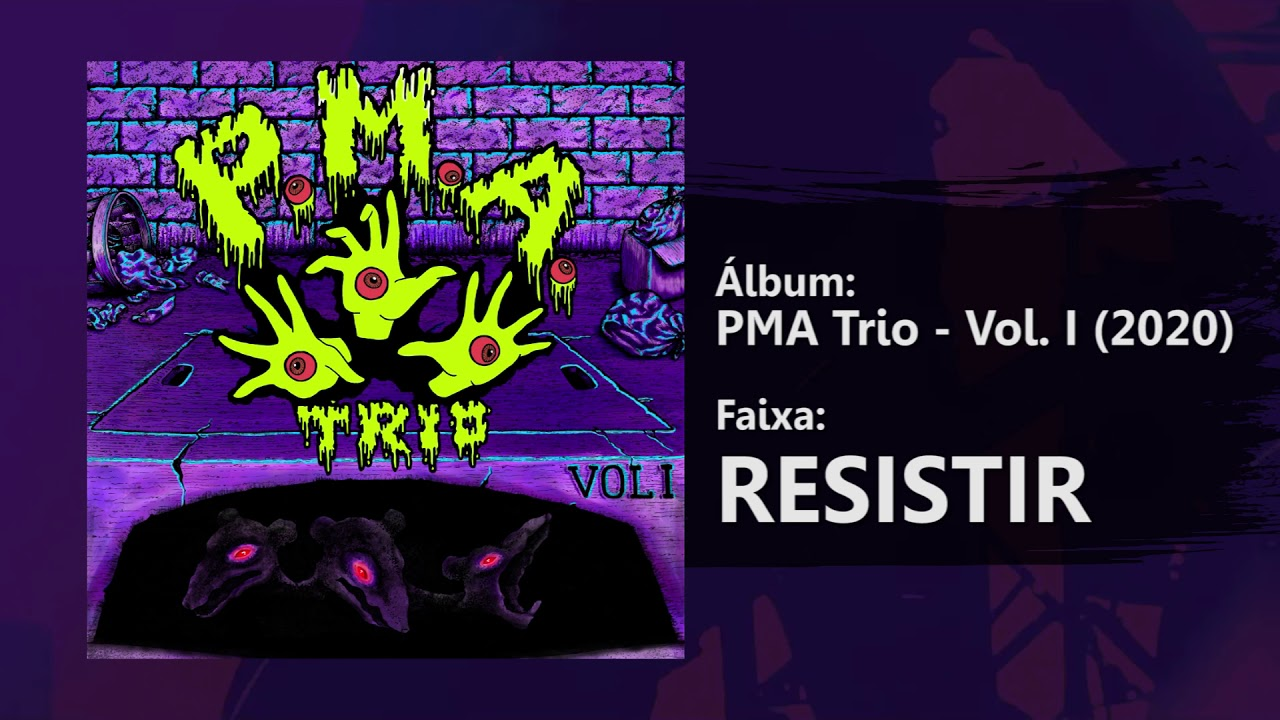 PMA Trio - Resistir