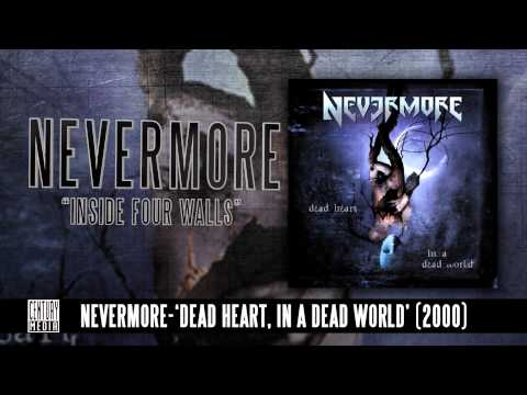 NEVERMORE - Inside Four Walls (Album Track)
