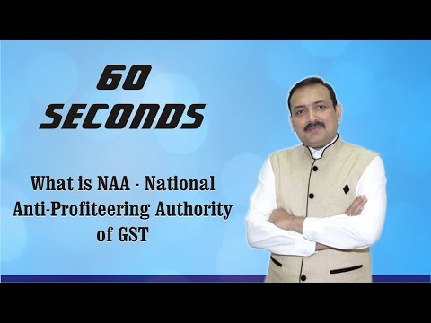 60 Seconds # 28 : What is NAA - National Anti Profiteering Authority of GST?