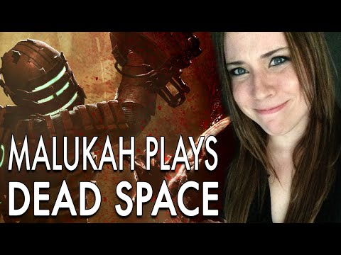 Malukah Plays Dead Space - Ep. 1