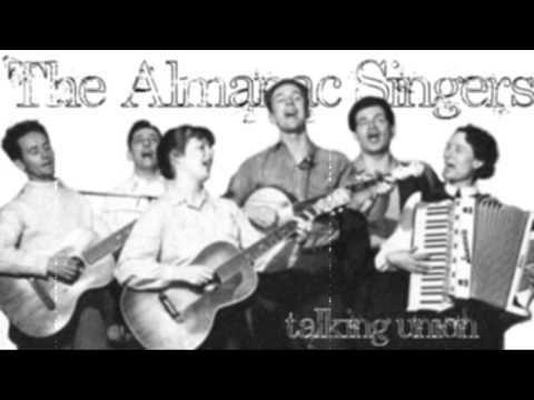 The Almanac Singer- Talking Union