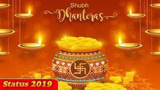 HAPPY DHANTERAS   Happy Dhanteras whatsapp status video Good Wishes 2019