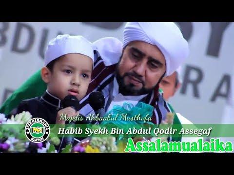 Masya'ALLAH Suara Merdu Cucu Habib Syech Bin Abdul Qodir Assegaf, Yik Muhammad Hadi - Assalamualaika