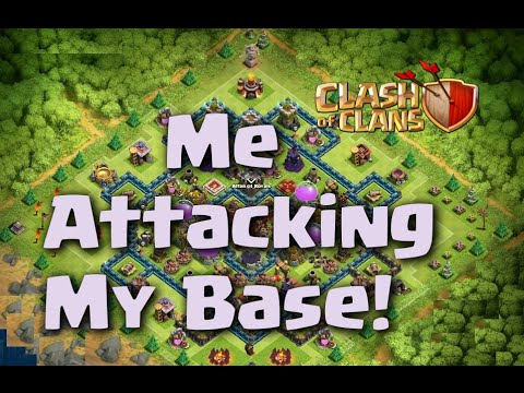 Clash of Clans - Me Attacking My Base!