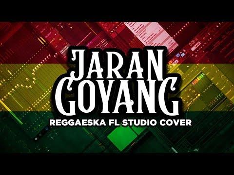 JARAN GOYANG - REGGAE SKA VERSION FL Studio Cover