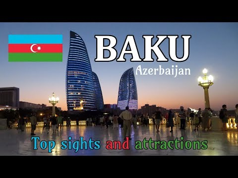 Baku, Azerbaijan 🇦🇿 2018 | Top sights and tourist attractions