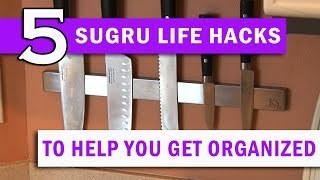 5 Life Hacks to Help You get Organized!