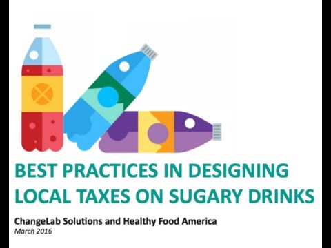 Webinar: Best Practices in Designing Local Taxes on Sugary Drinks