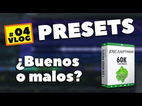 PRESETS - ¿Son buenos o malos? - Lo que necesitas saber - Vlog #4