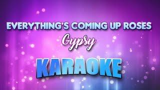 Gypsy - Everything's Coming Up Roses (Karaoke version with Lyrics)