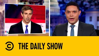 Beto O'Rourke's Shocking Spanish At Democratic Showdown | The Daily Show with Trevor Noah