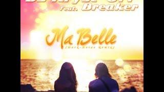 DJ Kryst-Off feat. Breaker - Ma Belle (Dark-Noize Remix) [UNOFFICIAL RELEASE]