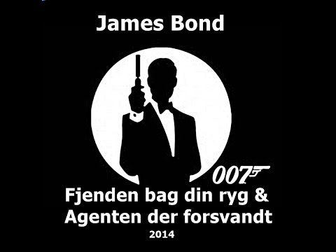 (DK)James Bond Enemy Behind Your Back And The Agent Who Disappeared(StudentFan Film April 2014)