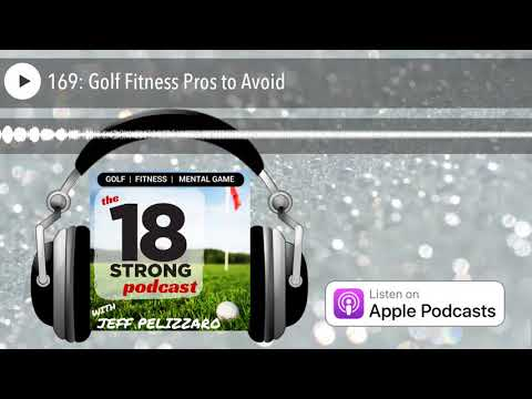 169: Golf Fitness Pros to Avoid