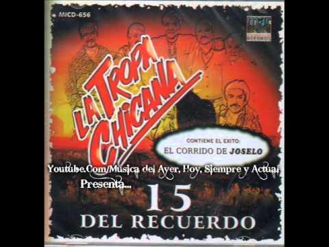 La Tropa Chicana - 15 Éxitos del Recuerdo [Import] - Disco Completo - 2006