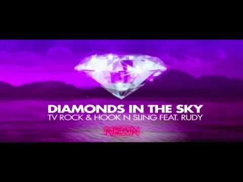 TV ROCK & Hook N Sling feat. Rudy - Diamonds in the Sky (Dohr & Mangold Remix)