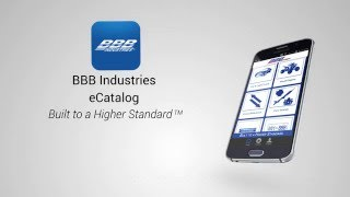 Introducing the BBB Industries E-Catalog App