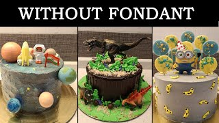 3 Simple Cake Ideas for Kids without Fondant | Cake for Kids | Cake for Boys