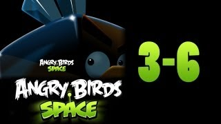 Angry Birds Space Level 3-6 - 3 Star Walkthrough