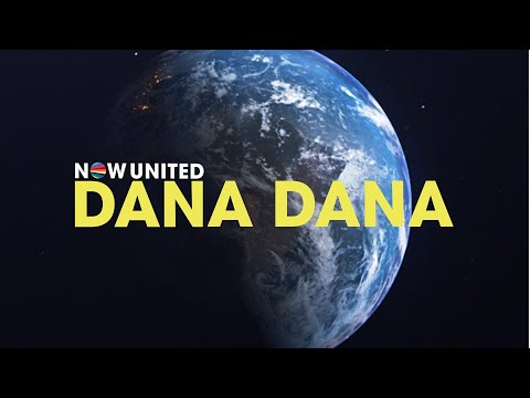 Now United - Dana Dana