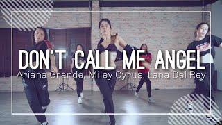 Don't call me angel-Ariana Grande, Miley Cyrus, Lana Del Rey | Choreography by Sophie | Priw Studio