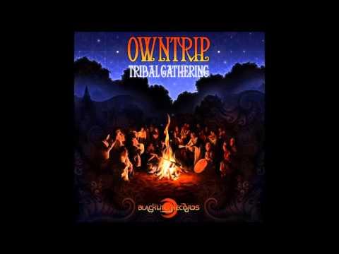 01 - Own Trip -Tribal Gathering (Original Mix)