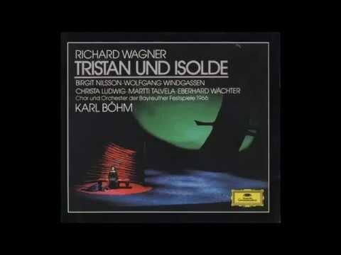 "Richard Wagner ""Tristan und Isolde"" Nilsson, Windgassen, Talvena, Ludwig; Böhm 1966 Akt I"