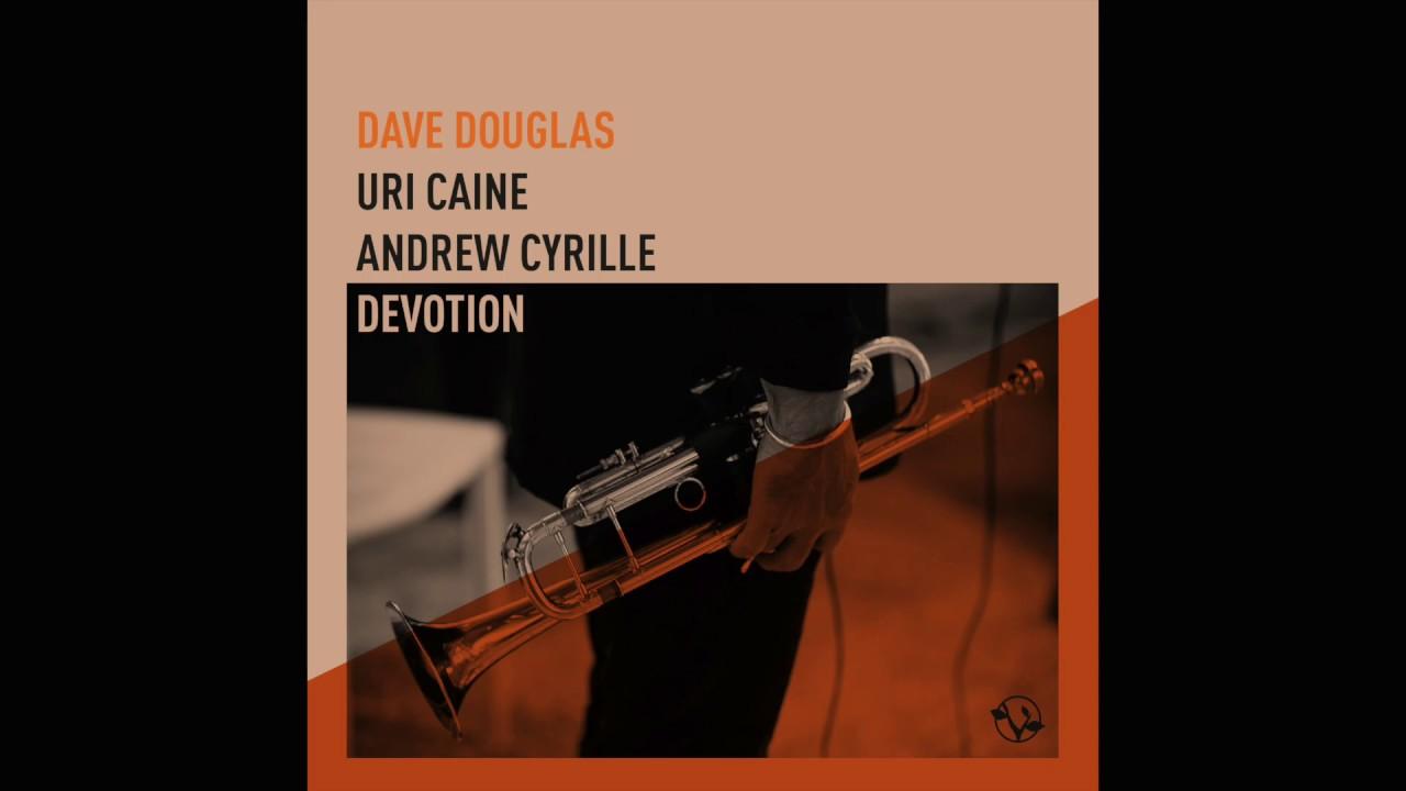 Dave Douglas: Devotion review – free jazz hymns | John Fordham's