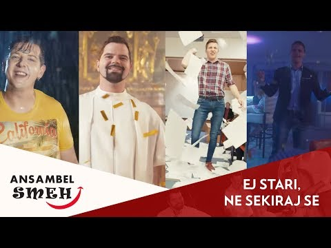 Ansambel Smeh - Ej stari, ne sekiraj se (official video)