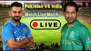 Asia Cup 2018 || Pakistan VS India Today Live Streaming Cricket Match