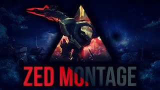 Zed Montage | Best Zed Plays