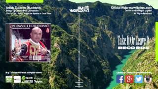 Zdravko Djuranovic - Oj Cetinje Pod Lovcenom