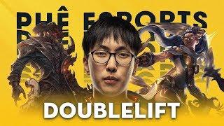 Doublelift - Tất Cả Là Rác | Phê Esports #3