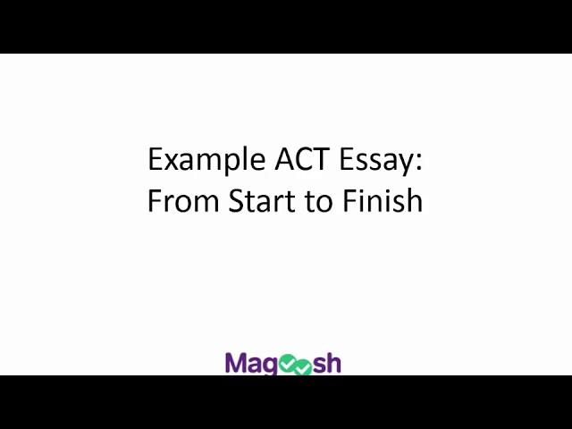 Your Magical Guide To Scoring A Perfect 12 On The ACT Essay