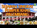 Sejarah Pempek Palembang  Mp3 - Mp4 Download