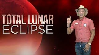 Total Lunar Eclipse, matutunghayan bukas | Kaunting Kaalaman