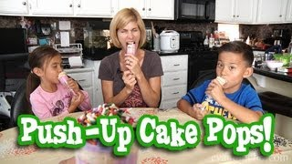 MommyTube Makes PUSH-UP CAKE POPS!